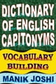 Dictionary of English Capitonyms: Vocabulary Building ebook by Manik Joshi