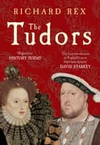 The Tudors ebook by Richard Rex