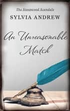 An Unreasonable Match ebook by Sylvia Andrew