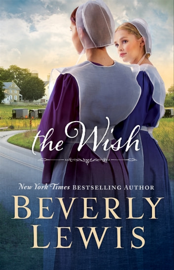 The Wish ebook by Beverly Lewis