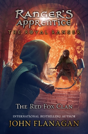 The red fox clan ebook by john flanagan 9781524741396 rakuten kobo the red fox clan ebook by john flanagan fandeluxe Gallery