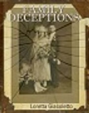 Family Deceptions ebook by Loretta Giacoletto