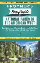 Frommer's EasyGuide to National Parks of the American West ebook by Eric Peterson,Don Laine