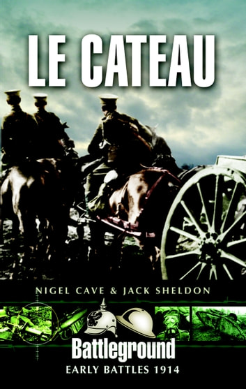 Le Cateau ebook by Nigel  Cave