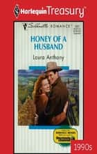Honey Of A Husband ebook by Laura Anthony