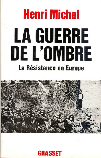 La guerre de l'ombre ebook by Michel Henry
