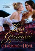 Charming the Devil ebook by Lois Greiman