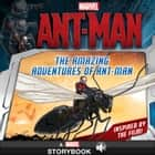 Marvel's Ant-Man: The Amazing Adventures of Ant-Man - A Marvel Read-Along ebook by Marvel Press Book Group