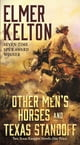 Other Men's Horses and Texas Standoff - Two Texas Rangers Novels eBook par Elmer Kelton