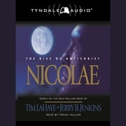 Nicolae - The Rise of Antichrist audiobook by Tim LaHaye, Jerry B. Jenkins