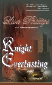Knight Everlasting ebook by Lisa Phillips