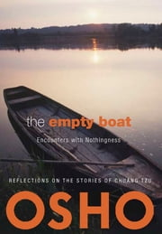 The Empty Boat - Encounters with Nothingness ebook by Osho