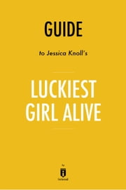 Guide to Jessica Knoll's Luckiest Girl Alive by Instaread ebook by Instaread