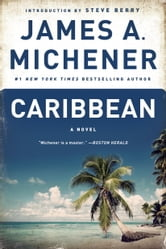 Caribbean - A Novel ebook by James A. Michener