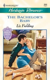 The Bachelor's Baby ebook by Liz Fielding