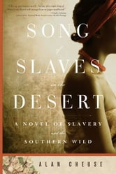 Song of Slaves in the Desert ebook by Alan Cheuse