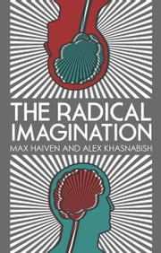 Radical Imagination, The - Social Movement Research in the Age of Austerity ebook by Max Haiven,Alex Khasnabish