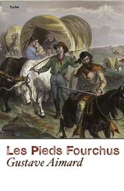Les Pieds Fourchus (Annoté) ebook by Kobo.Web.Store.Products.Fields.ContributorFieldViewModel