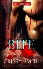 Bite ebook by Crissy Smith