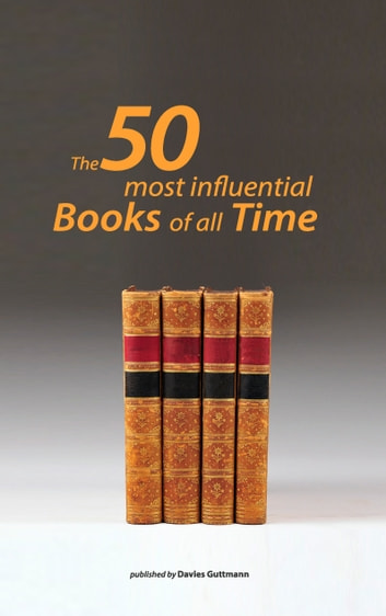 50 greatest books ever - Understand the 50 most important works of humankind ebook by Davies Guttmann