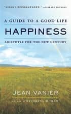 Happiness ebook by Jean Vanier