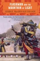 Flashman and the Mountain of Light eBook by George MacDonald Fraser