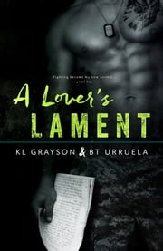 A Lover's Lament ebook by K.L. Grayson, BT Urruela
