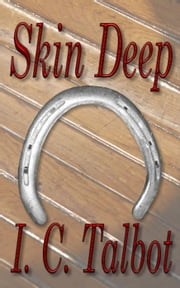 Skin Deep - Tales From The Leeward Lounge ebook by I. C. Talbot