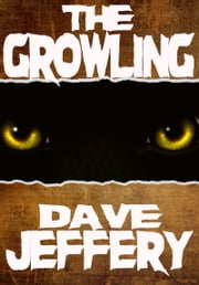The Growling ebook by David Jeffery