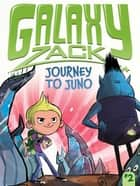 Journey to Juno ebook by Ray O'Ryan, Colin Jack