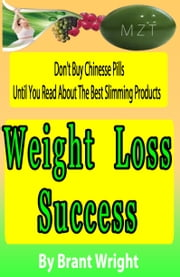 Weight Loss Success ebook by Brant Wright