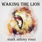 Waking the Lion