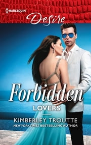 Forbidden Lovers ebook by Kimberley Troutte