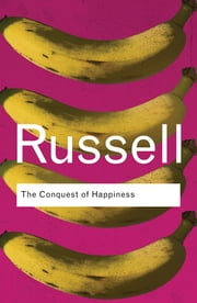 The Conquest of Happiness ebook by Bertrand Russell