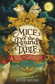 A Tail of Camelot ebook by Julie Leung,Lindsey Carr