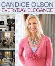 Candice Olson Everyday Elegance ebook by Candice Olson