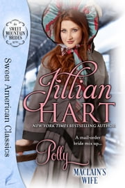 Polly - Sweet Version of MacLain's Wife ebook by Jillian Hart