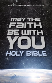 NIrV, May the Faith Be with You Holy Bible eBook by Zondervan