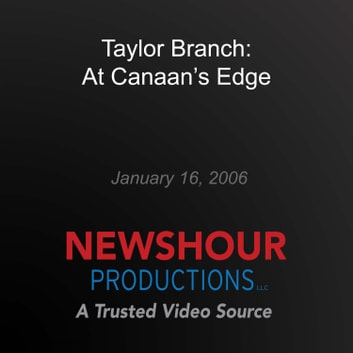 Taylor Branch: At Canaan's Edge audiobook by PBS NewsHour