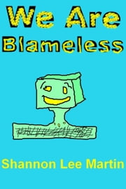 We Are Blameless ebook by Shannon Lee Martin