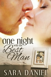 One Night With the Best Man ebook by Sara Daniel