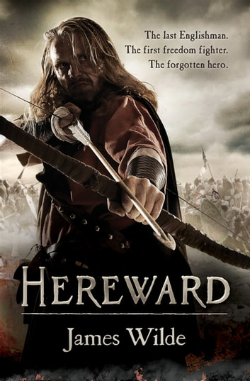 Hereward - (Hereward 1) ebook by James Wilde