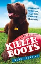 Killer Boots ebook by Wendy Jenkins