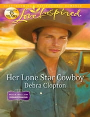 Her Lone Star Cowboy (Mills & Boon Love Inspired) (Mule Hollow Homecoming, Book 2) ebook by Debra Clopton