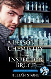 A Lesson in Chemistry with Inspector Bruce ebook by Jillian Stone