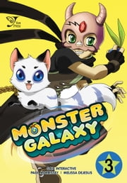 Monster Galaxy, Chapter 3 ebook by Gaia Online,Paul Morrissey,Melissa DeJesus