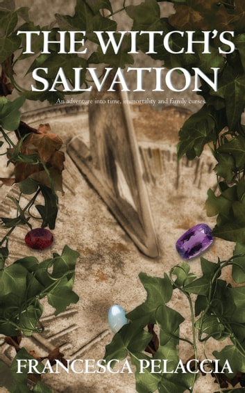 The Witch's Salvation ebook by Francesca Pelaccia