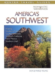 Romantic Escapes in America's Southwest ebook by Don  Young