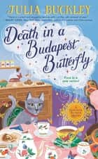 Death in a Budapest Butterfly ebook by Julia Buckley