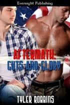 Aftermath:Guts and Glory ebook by Tyler Robbins